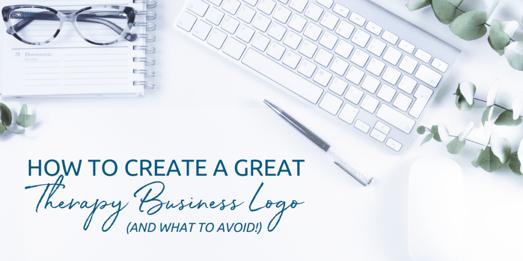 How to create a great therapy business logo